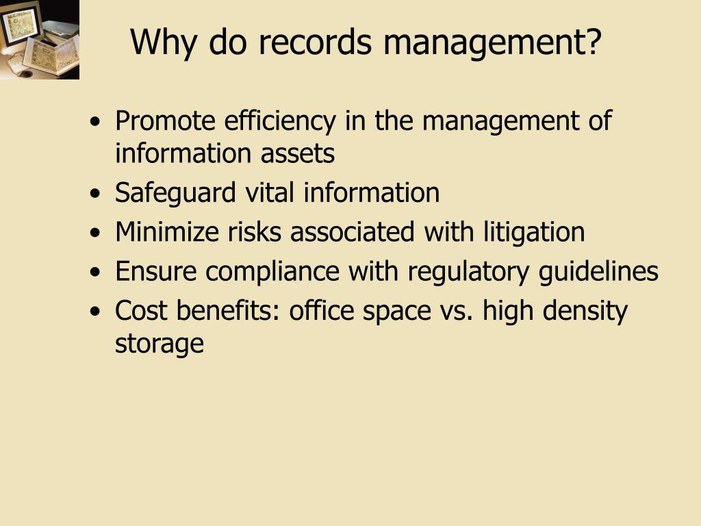 Why do records management?