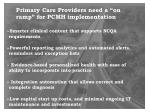 primary care providers need a on ramp for pcmh implementation
