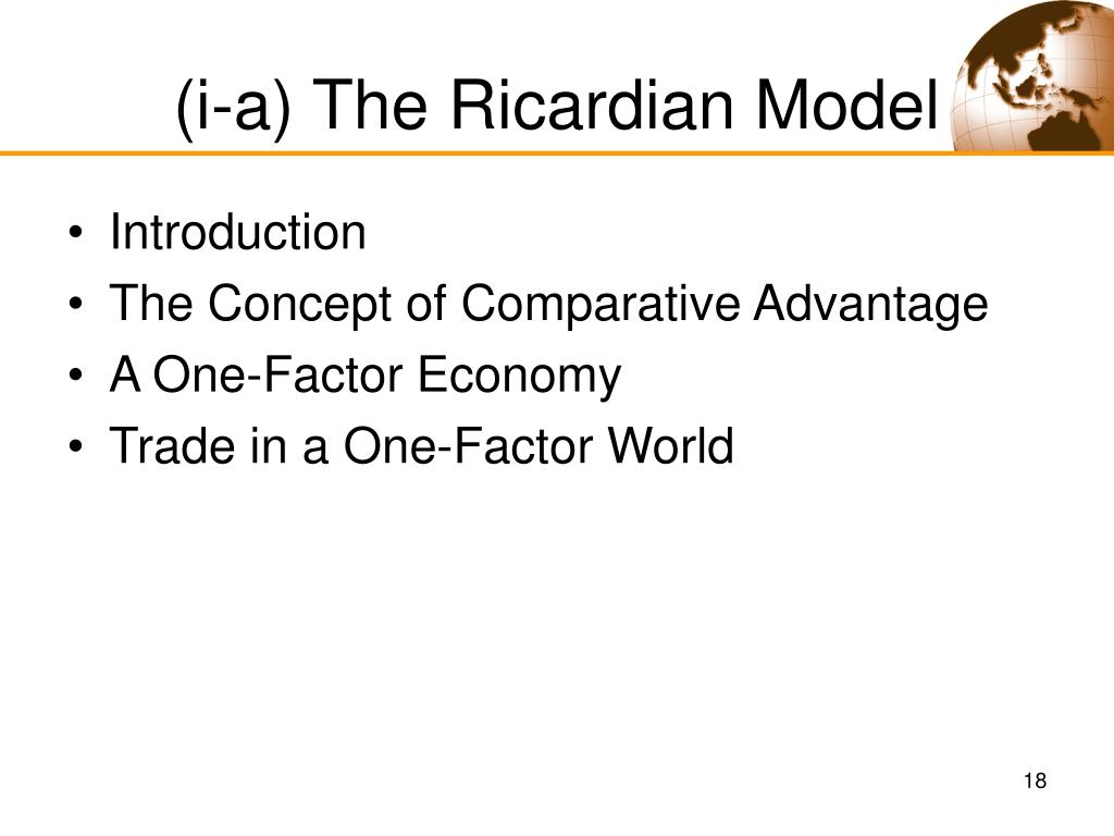(i-a) The Ricardian Model