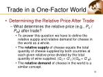 trade in a one factor world32