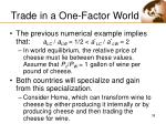 trade in a one factor world38