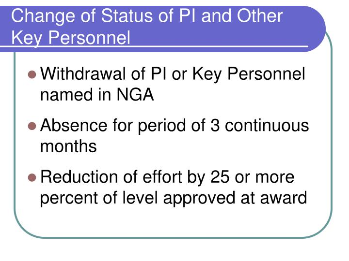 Change of Status of PI and Other Key Personnel