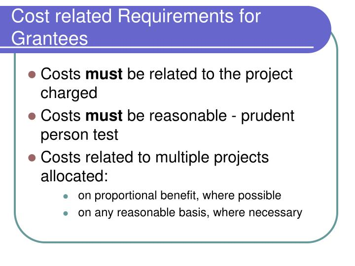 Cost related Requirements for Grantees
