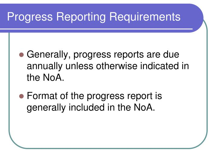 Progress Reporting Requirements