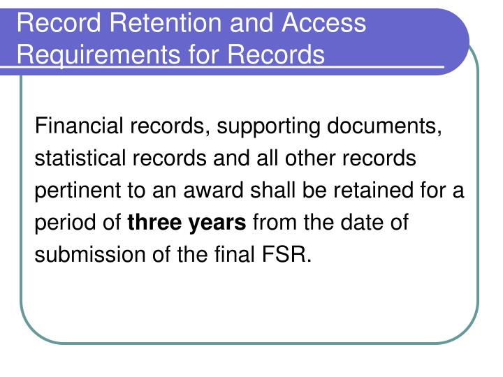 Record Retention and Access Requirements for Records