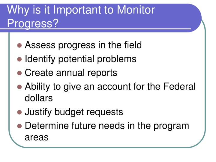 Why is it Important to Monitor Progress?