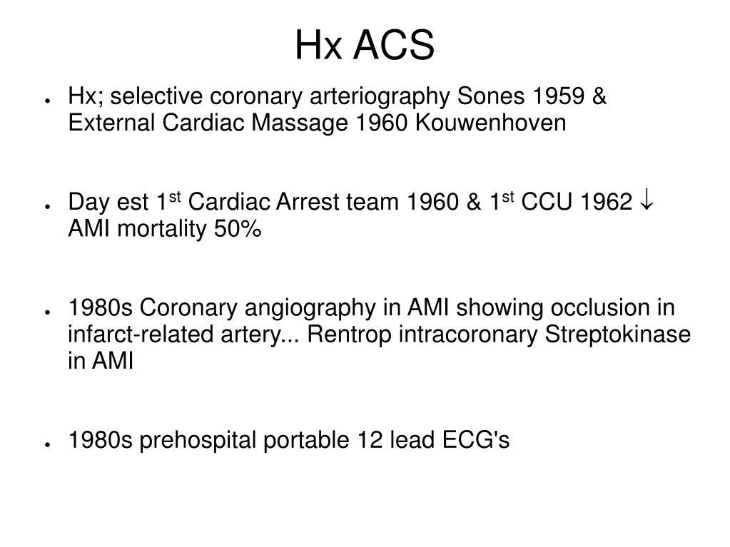 Hx ACS
