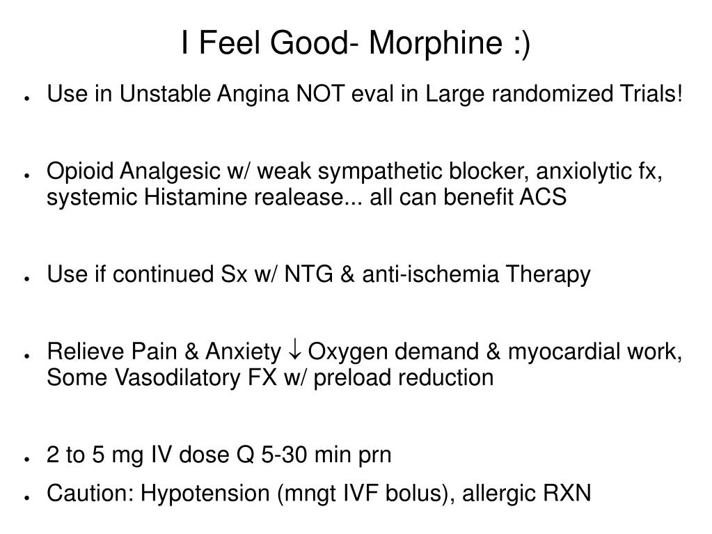 I Feel Good- Morphine :)