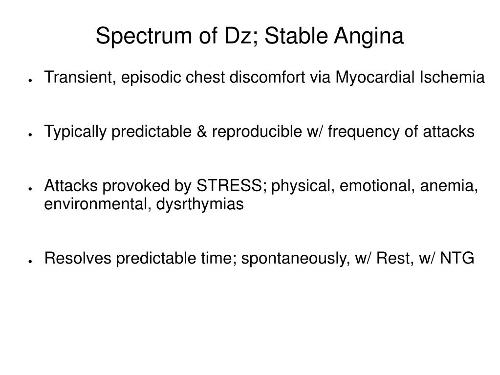 Spectrum of Dz; Stable Angina