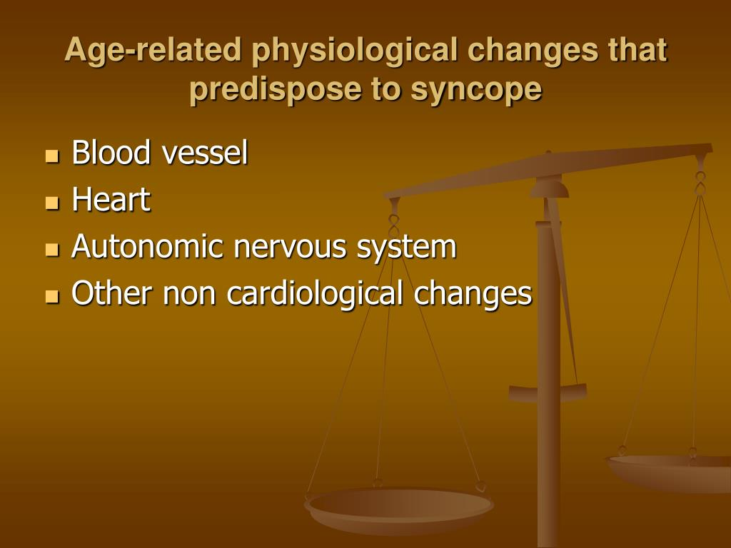 Age-related physiological changes that predispose to syncope