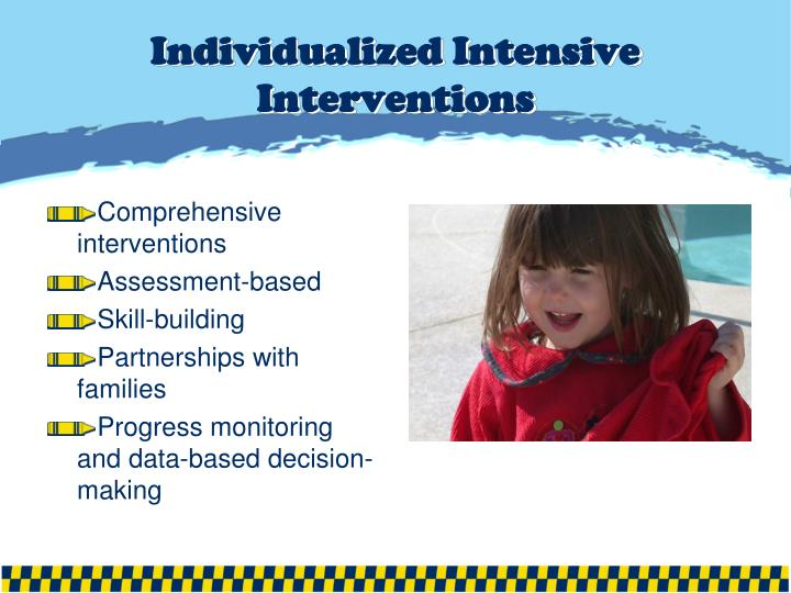 Individualized Intensive Interventions