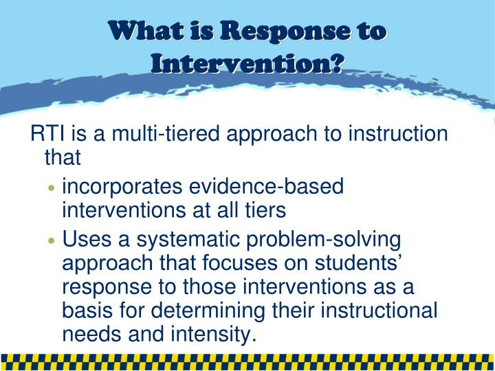 What is Response to Intervention?