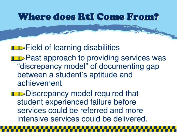 Where does RtI Come From?