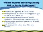 where is your state regarding rti in early childhood