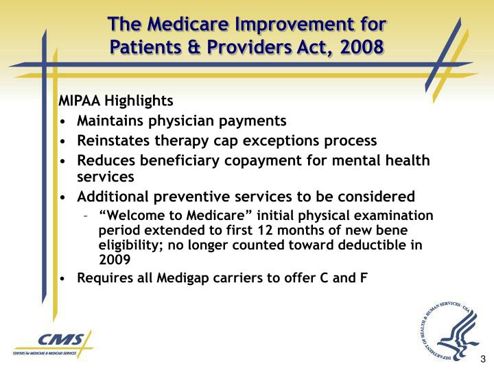 The medicare improvement for patients providers act 20081