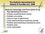 the medicare improvement for patients providers act 20083