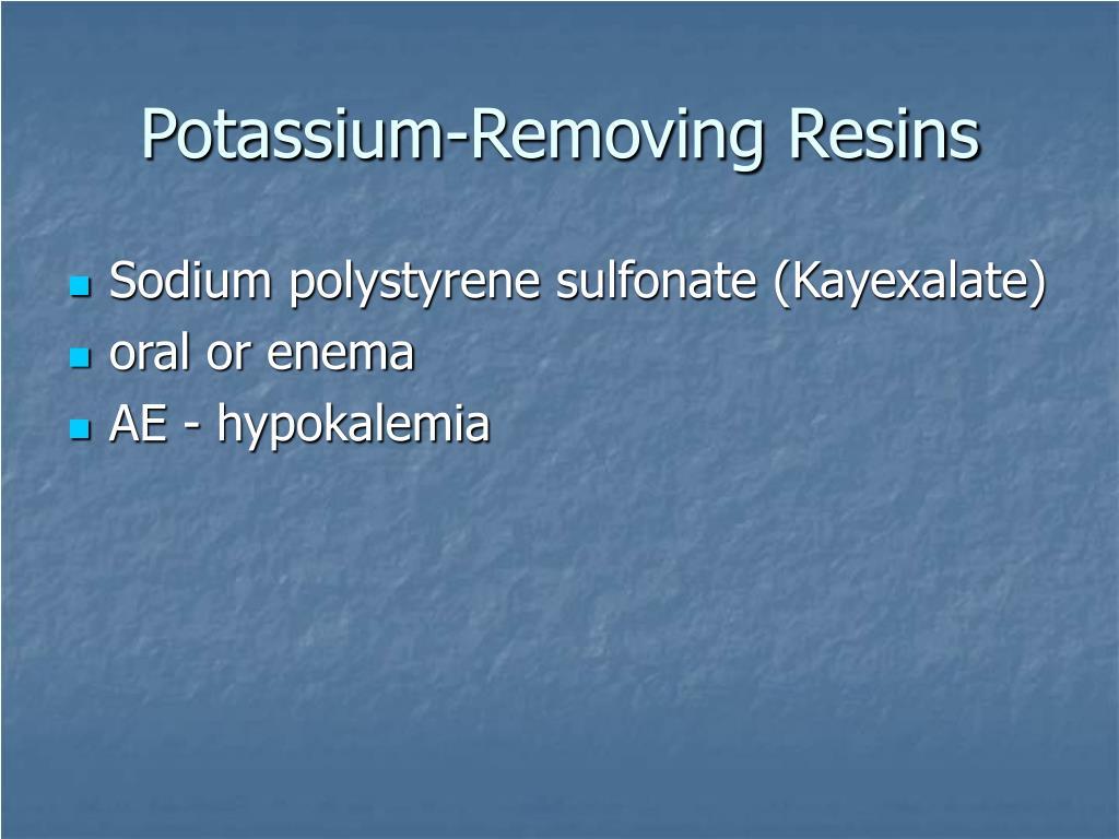Potassium-Removing Resins