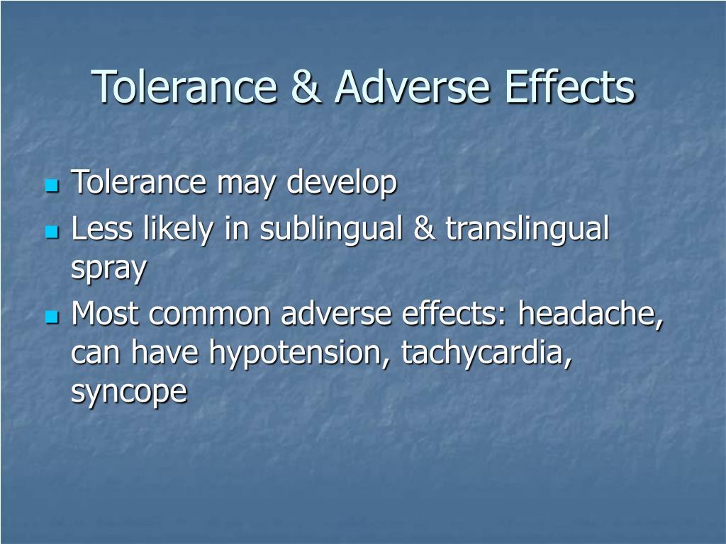 Tolerance & Adverse Effects
