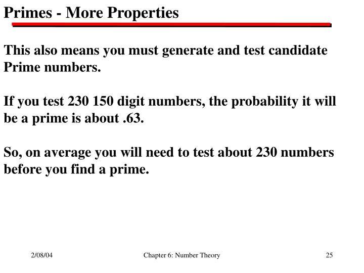 Primes - More Properties