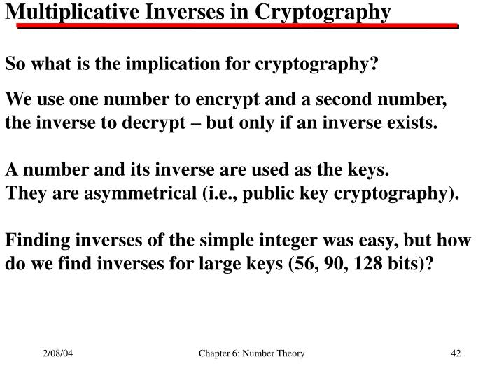 Multiplicative Inverses in Cryptography