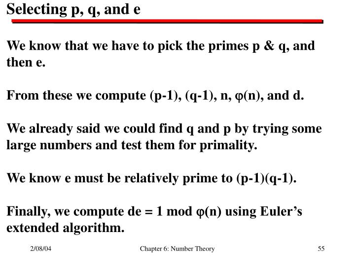Selecting p, q, and e