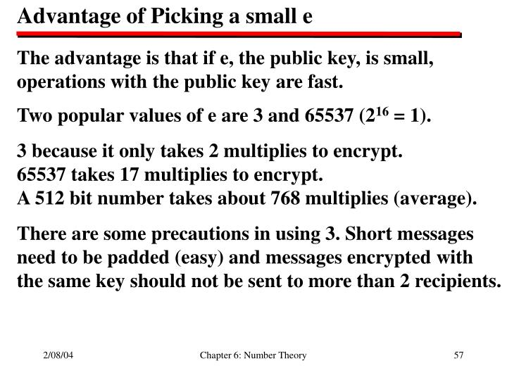 Advantage of Picking a small e
