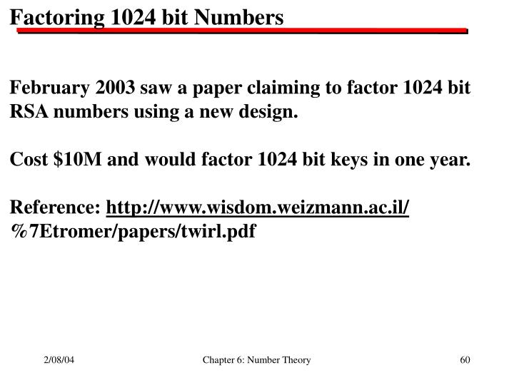 Factoring 1024 bit Numbers