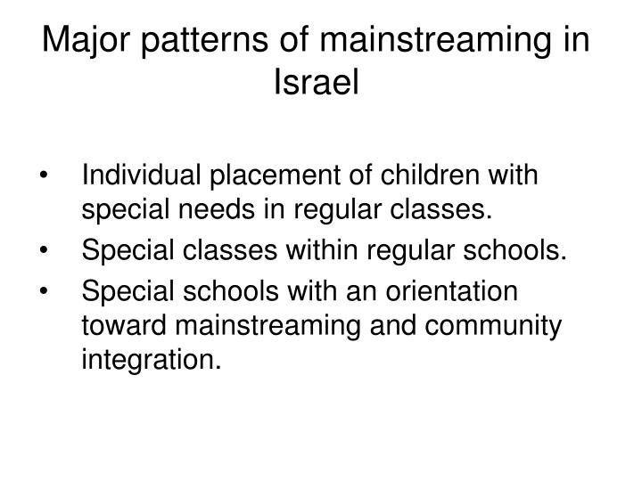 Major patterns of mainstreaming in Israel