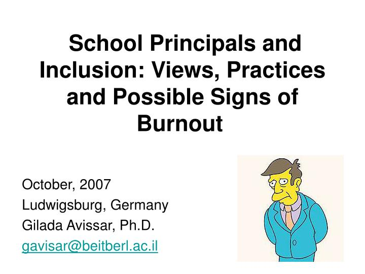School principals and inclusion views practices and possible signs of burnout