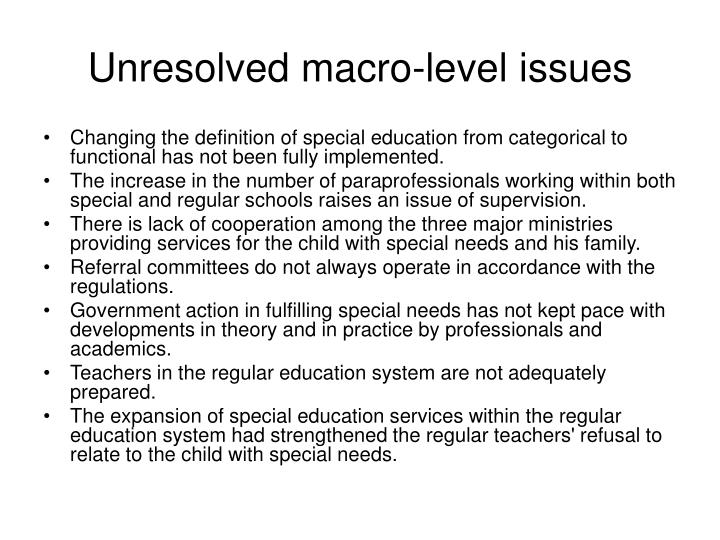 Unresolved macro-level issues