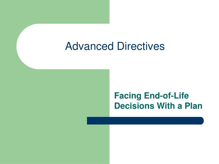 when facing a choice advance directive thesis 'facing choices': a mixed-methods approach to patients' experience of care and discharge in an inpatient mental health unit  this thesis addresses patients.