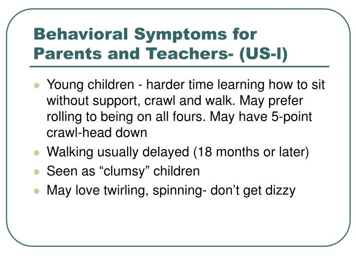 Behavioral Symptoms for Parents and Teachers- (US-l)