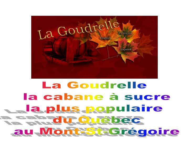 La Goudrelle