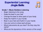 experiential learning jingle bells