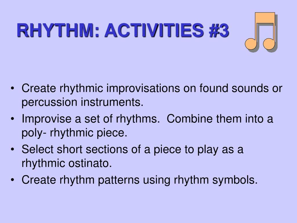 RHYTHM: ACTIVITIES #3