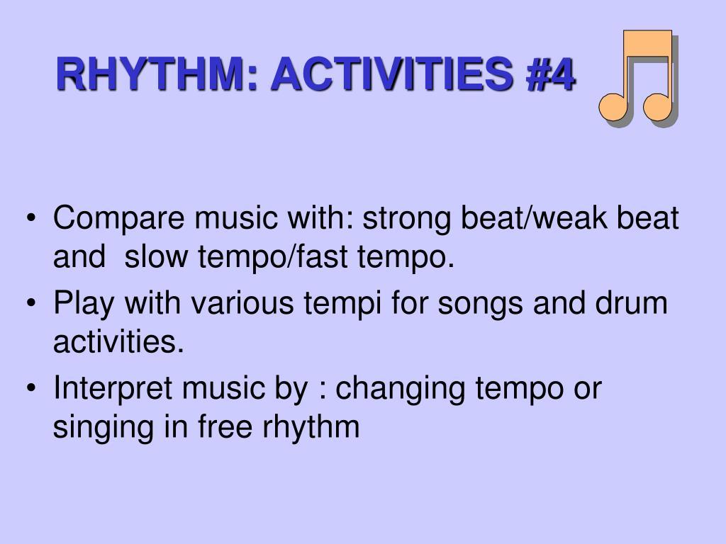 RHYTHM: ACTIVITIES #4