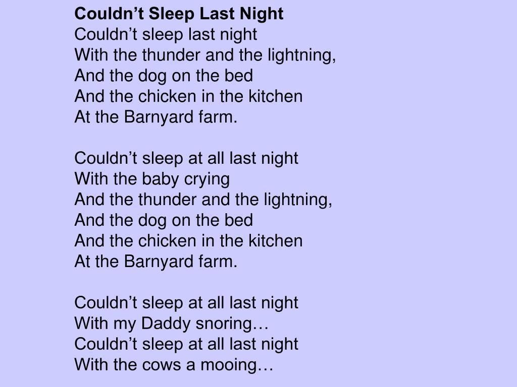 Couldn't Sleep Last Night