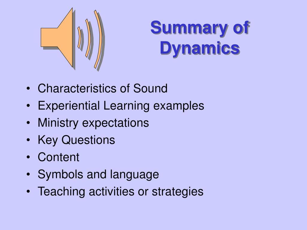Summary of Dynamics