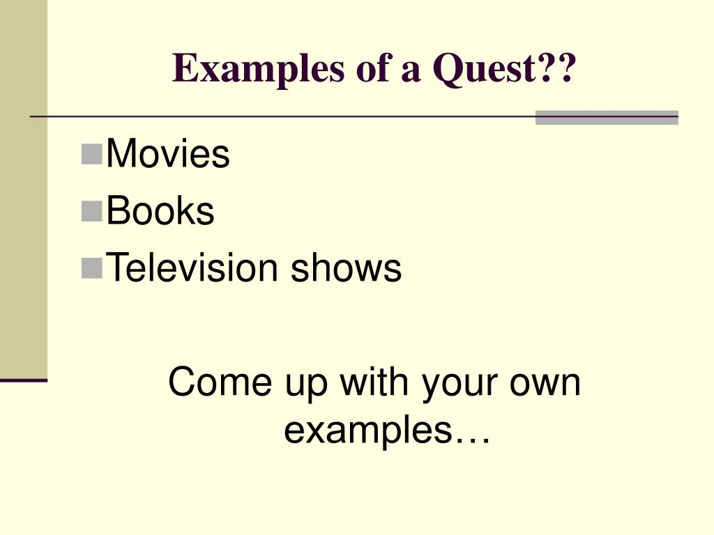 Examples of a Quest??