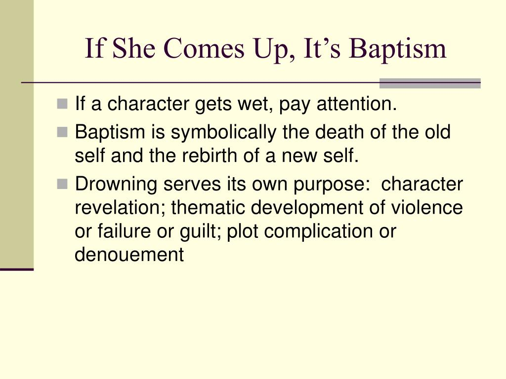 If She Comes Up, It's Baptism
