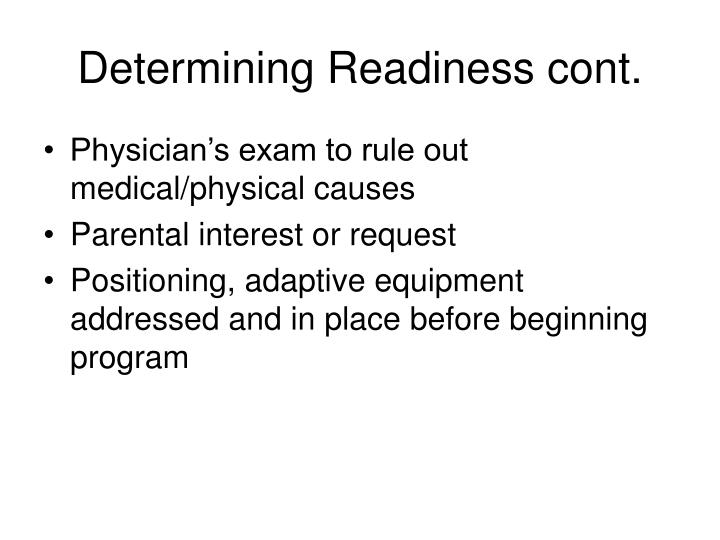 Determining Readiness cont.