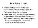 dry pants check