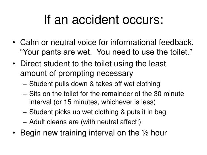 If an accident occurs: