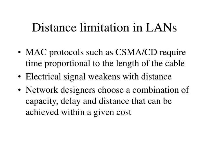 Distance limitation in lans