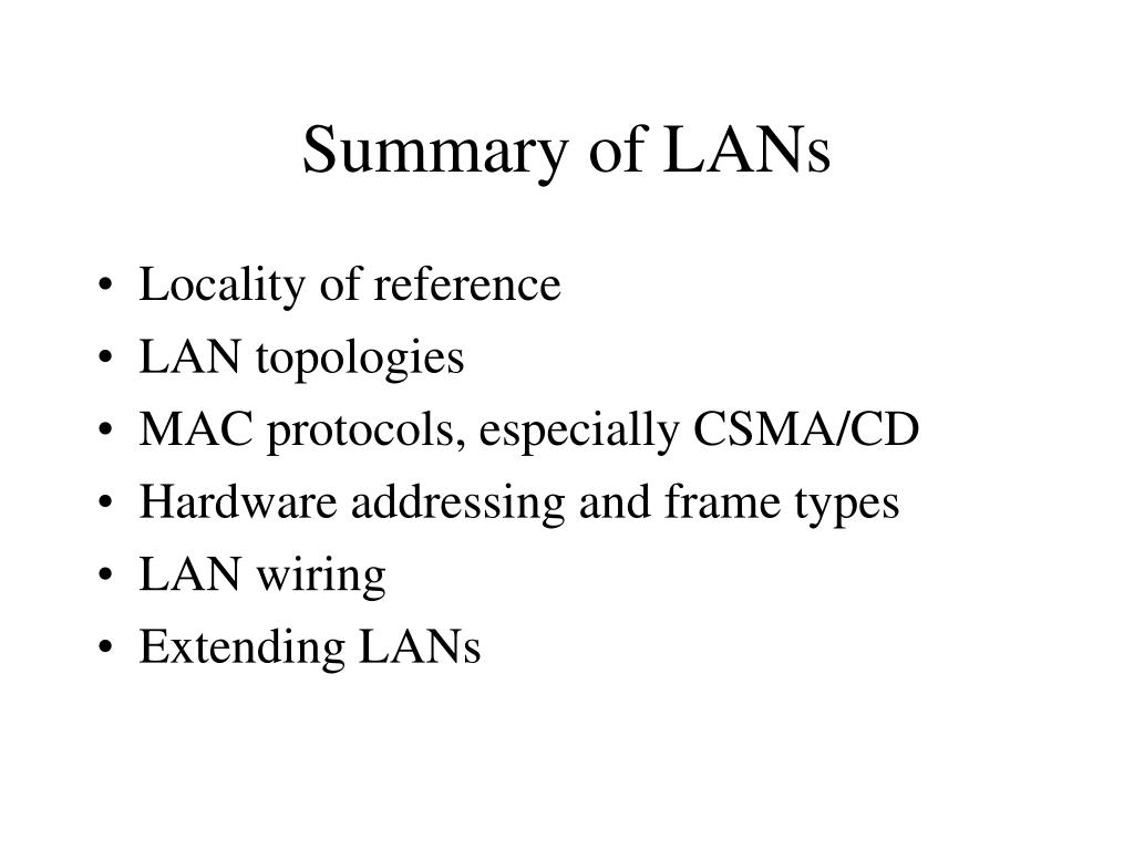 Summary of LANs