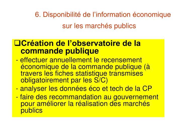 6. Disponibilité de l'information économique sur les marchés publics