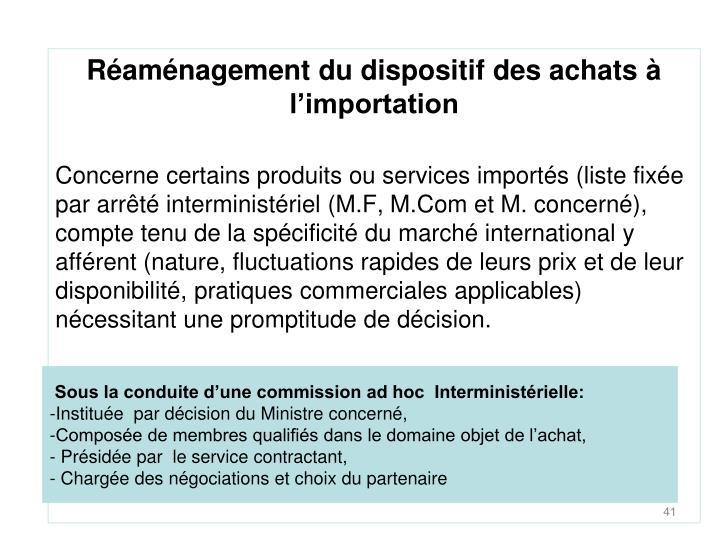 Réaménagement du dispositif des achats à l'importation
