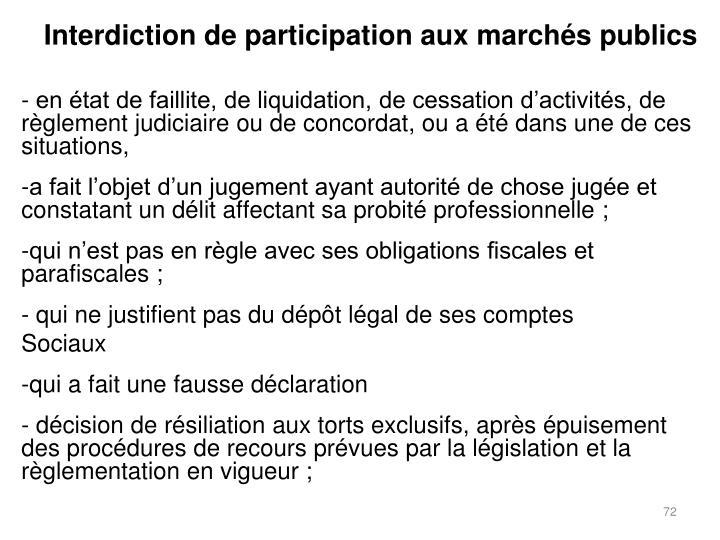 Interdiction de participation aux marchés publics