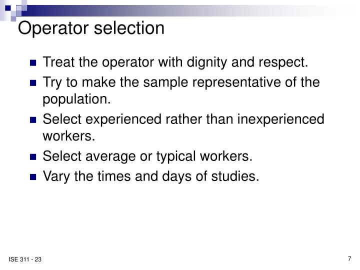 Operator selection