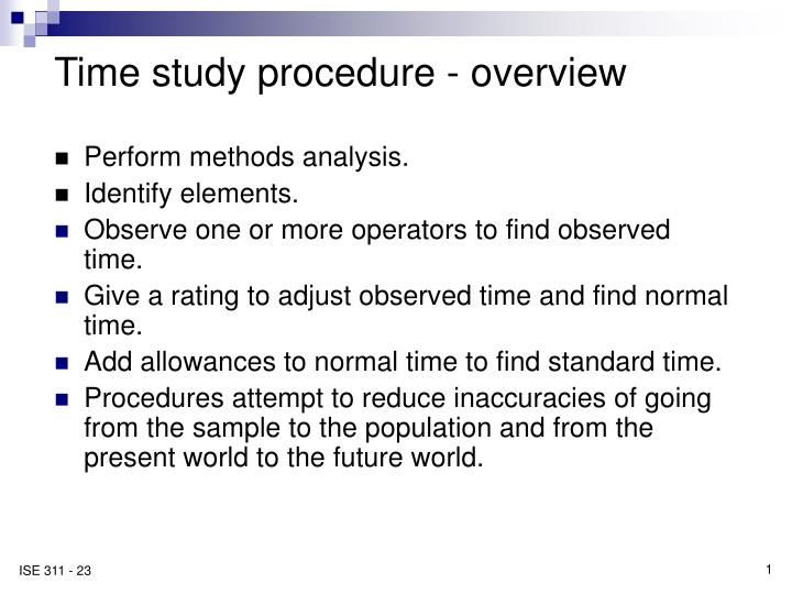 Time study procedure overview